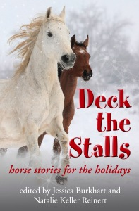 Deck the Stalls: Horse Stories for the Holidays