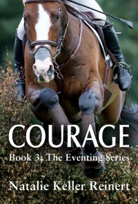 Courage (Book 3: The Eventing Series)