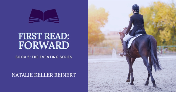 Forward: Book 5 of The Eventing Series first read graphic